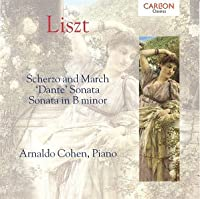 Liszt: Scherzo and March; 'Dante' Sonata; Sonata in B minor