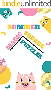 Summer Magic Square Puzzles: Elementary logic puzzles, Magic of mathematics, Mathematics books for kids, Mental magic book (English Edition)