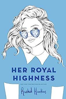 Her Royal Highness (Royals Book 2) by [Hawkins, Rachel]