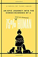 An epic journey into the consciousness of a 75% (and cat obsessed) human