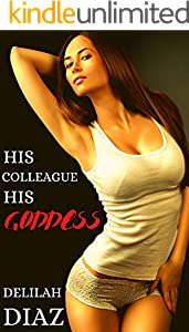 His Colleague, His Goddess: A Story of Submission (English Edition)