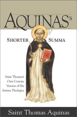 Download Aquinas's Shorter Summa: St. Thomas Aquinas's Own Concise Version of His Summa Theologica 1928832431