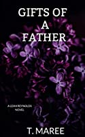 Gifts of a Father (Leah Reynolds Novel)
