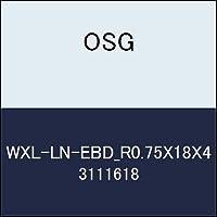 OSG 超硬ボール WXL-LN-EBD_R0.75X18X4 商品番号 3111618