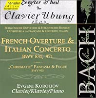 Italian Concerto / French Overture / 4 Duets