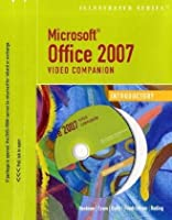 Microsoft Office 2007 - Illustrated: Introductory Video Companion (Illustrated Series)