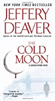 The Cold Moon (Lincoln Rhyme Novel)