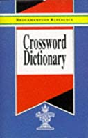 Crossword Dictionary (Brockhampton Reference Series (English Language))