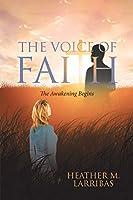 The Voice of Faith: The Awakening Begins