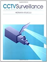 CCTV Surveillance: Video Practices and Technology (Newnes)