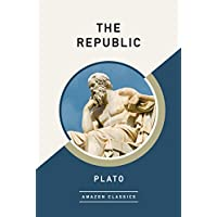 The Republic (AmazonClassics Edition)