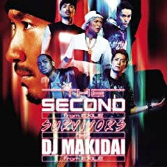THE SECOND from EXILE「SURVIVORS feat. DJ MAKIDAI from EXILE」のジャケット画像