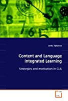 Content and Language Integrated Learning: Strategies and motivation in CLIL