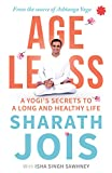 Ageless: A Yogi's Secrets to a Long and Healthy Life [Paperback] Sharath Jois 画像