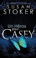 Un Héros pour Casey (Delta Force Heroes)