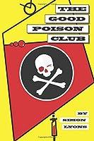 The Good Poison Club [並行輸入品]
