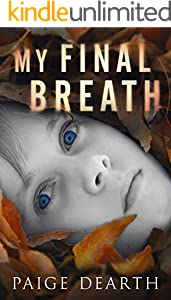 My Final Breath (English Edition)