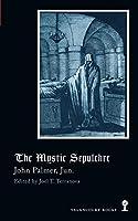 The Mystic Sepulchre (Gothic Classics)