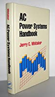 Ac Power Systems (Electronics Handbook Series)