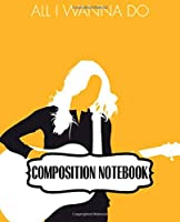 Composition Notebook: Sheryl Crow  American Musician Singer Songwriter Pop, Rock, Country, Jazz, Blues Grammy Awards, A Large Notebooks For Drawing And Writting: Artist Edition, Soft Cover Paper 7.5 x 9.25 Inches 110 Pages.
