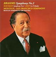 ブラームス:交響曲第2番 / シューマン:交響曲第4番 / リスト:前奏曲