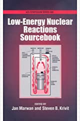 Low-Energy Nuclear Reactions Sourcebook: 998 Hardcover