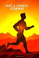 Diet & Fitness Journal: For Man, Female, Husband, Son. Track Meals, Workouts, Measurements, Sleep & Feelings. Daily Diet & Exercise Planner With Simple Runner Cover.