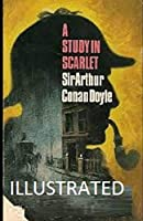 A Study in Scarlet Illustrated