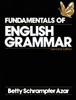 FUNDAMENTALS OF ENG GRAMMAR (2ND) FULL (Azar English Grammar S.)