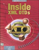 Inside Xml Dtds (Enterprise Computing)