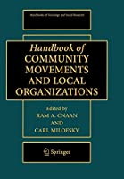 Handbook of Community Movements and Local Organizations (Handbooks of Sociology and Social Research)
