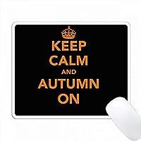 落ち着いて、秋にオレンジ色の文字に黒の背景にクラウンピクチャがある PC Mouse Pad パソコン マウスパッド