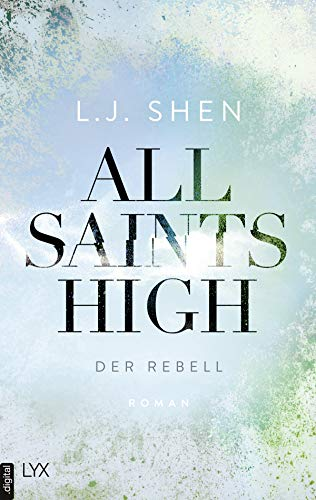 All Saints High - Der Rebell (German Edition)