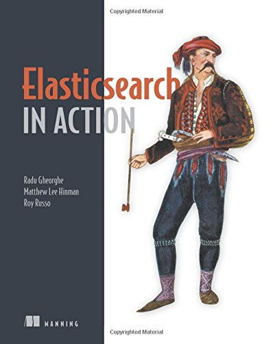 Download Elasticsearch in Action 1617291625