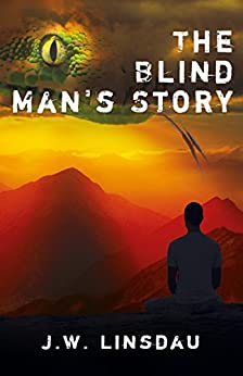 The Blind Man's Story by [Linsdau, Jim]