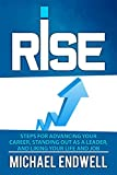 RISE: The Secret Art Of Getting Promotion: Steps For Advancing Your Career, Standing Out As A Leader, And Liking Your Life And Job: Free:best:book:Top:100:NY:New:York:Times:sellers:On:In:Non:Fiction ... (English Edition)
