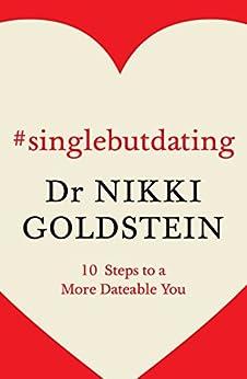#singlebutdating by [Goldstein, Nikki]