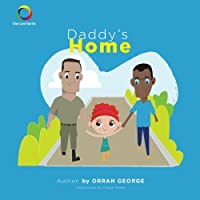 Daddy's Home (One Love Stories)