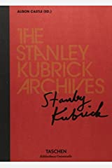 The Stanley Kubrick Archives by Unknown(2016-09-18) -