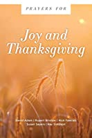Prayers for Joy and Thanksgiving (Prayers For...)