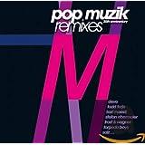 Pop Muzik: 30th Anniversary Remixes