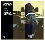 HIROSHI'S KICK BACK(PRIVATE MIX)VOL.1 compiled by HIROSHI FUJIWARA ユーチューブ 音楽 試聴