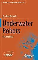 Underwater Robots (Springer Tracts in Advanced Robotics)