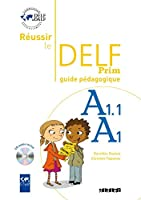 Reussir le DELF Prim': Guide pedagogique & CD audio