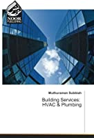 Building Services: HVAC & Plumbing