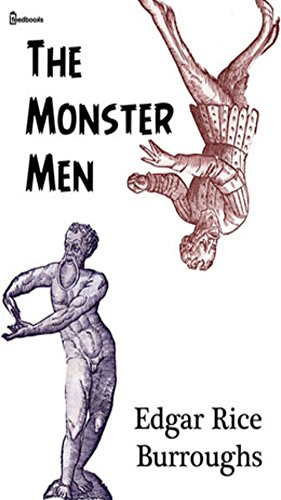 The Monster Men (Annotate) (English Edition)
