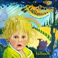 Lullabies: for Kids & the People Who Love Them