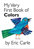 My Very First Book of Colors