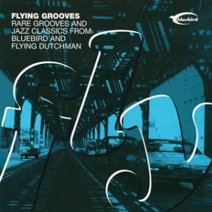 フライング・グルーヴ-The Ultimate Rare Grooves