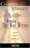 Winning the War Within (Charles Stanley Discipleship)